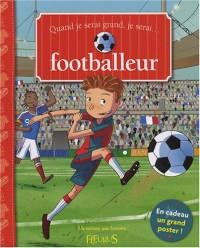 Quand je serai grand, je serai footballeur
