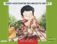 Savez-vous planter des haricots verts ?