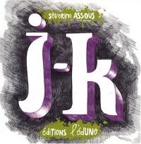J et K