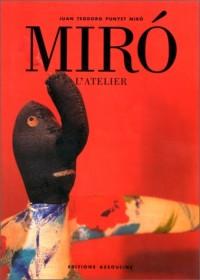 Miró : L'Atelier