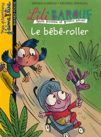 Lili Barouf, Tome 2 : Bébé en acier