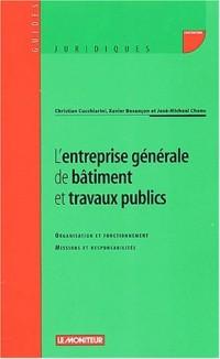 L'Entreprise générale du bâtiment et travaux publics