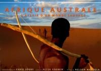 Afrique australe : L'avenir d'un monde sauvage
