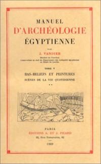 Manuel d'archéologie égyptienne, tome 5 : Bas-reliefs et peintures, Scène de la vie quotidienne (un volume non massicoté + un album de 48 planches)