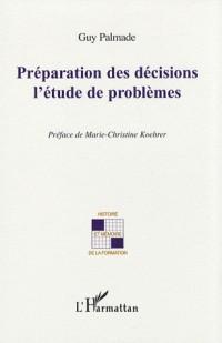 Préparation des décisions : l'étude de problèmes