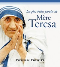 Les plus belles paroles de mère Térésa