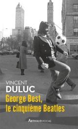 George Best, le cinquième Beatles [Poche]