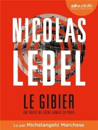 Le Gibier: Livre audio 1 CD MP3