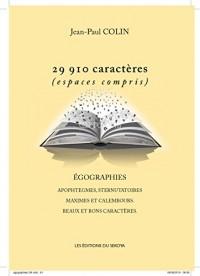 29 910 caractères (espaces compris) : Egographies