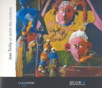 Jean Tirilly un poète des couleurs