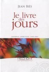 Le livre des jours : Journal spirituel 1950-2007