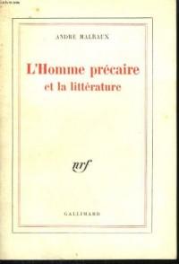 L'HOMME PRECAIRE ET LA LITTERATURE .