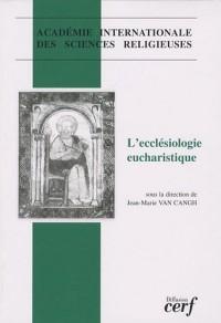 L'ecclésiologie eucharistique