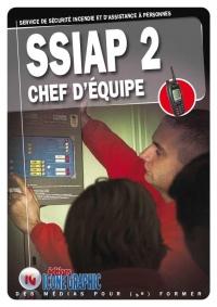 Livre Ssiap2 - Service de Securite Incendie et d'Assistance a Personnes - Chef d'Equipe