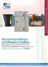 Recommandations professionnelles pour l'application de la norme NF EN 1992-1-1