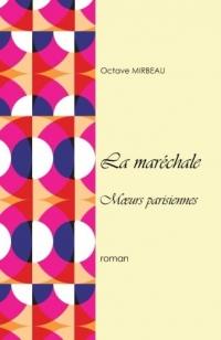 La maréchale: Mœurs parisiennes