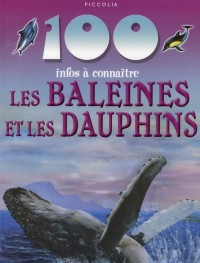 100 Infos a Connaitre / Baleines et Dauphins