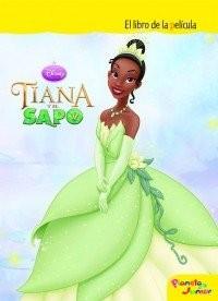 Tiana y el sapo. El libro de la película