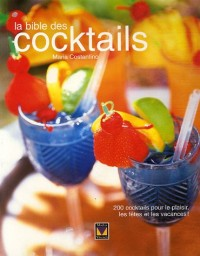 La bible des cocktails