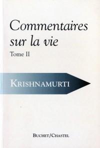 Commentaires sur la vie, tome 2