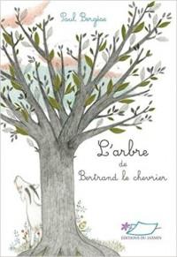 L'arbre de Bertrand le chevrier