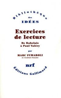 Exercices de lecture : De Rabelais à Paul Valéry