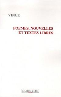 Poèmes, nouvelles et textes libres