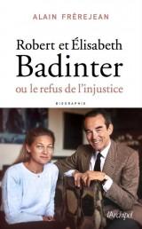 Robert et Élisabeth Badinter ; ou le refus de l'injustice