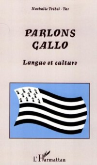 Parlons gallo : Langue et culture