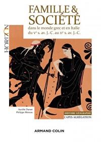 Famille et Societe Dans le Monde Grec et en Italie du Ve Siecle Av. J.-C. au Iie Siecle Av. J.-C.