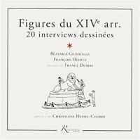 Figures du XIVe arr. 20 rencontres dessinées