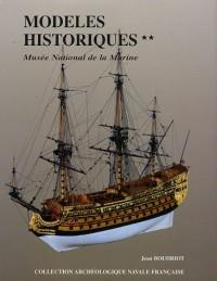 Modèles historiques au Musée de la Marine : Tome 2
