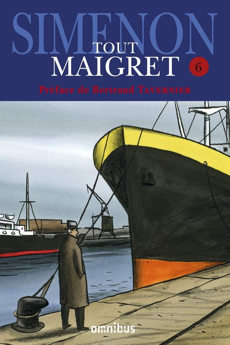 Maigret et le corps sans tête dans Tout Maigret, volume 6, Georges Simenon (par Marie-Pierre Fiorentino)