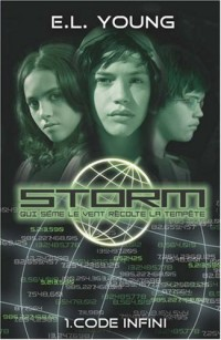 Storm, Tome 1 : Code infini