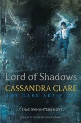 Lord of Shadows : The Dark Artifices 02