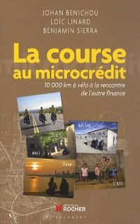 La course au microcrédit: 10 000 km à vélo à la rencontre de l'autre finance