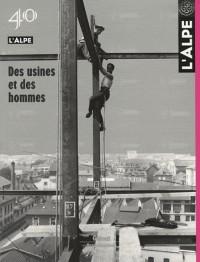 L'Alpe, N° 40 : Des usines et des hommes