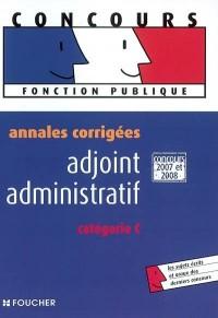 Adjoint administratif : Annales corrigées catégorie C