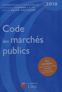 Code des marchés publics 2010 (1Cédérom)