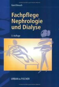 Fachpflege Nephrologie und Dialyse.