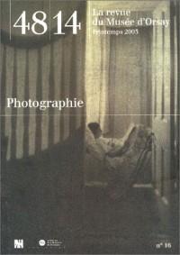 48/14 La Revue du Musée d'Orsay, numéro 16 : Photographie