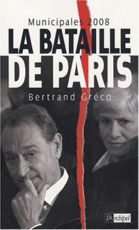 Municipales 2008 : La bataille de Paris