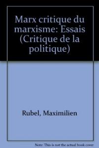 Marx critique du marxisme