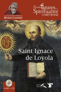 Saint Ignace de Loyola (1CD audio)
