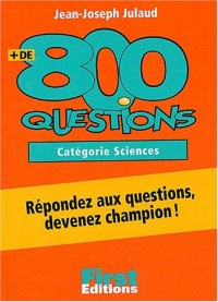 Plus de 800 questions cat. Sciences