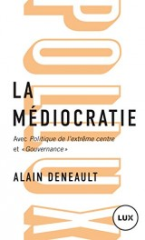La médiocratie [Poche]