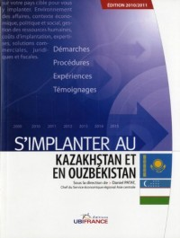 S'implanter au Kazakhstan et en Ouzbékistan