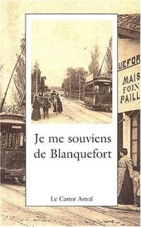 Je me souviens de Blanquefort