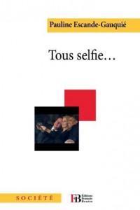 Tous Selfie