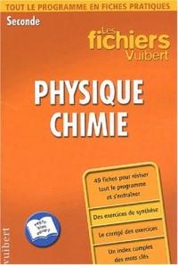 Les fichiers Vuibert : Physique-Chimie, seconde
